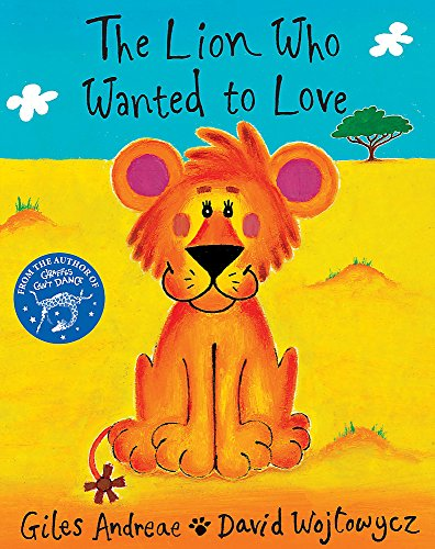 9781860399138: The Lion Who Wanted To Love (Orchard Picturebooks)