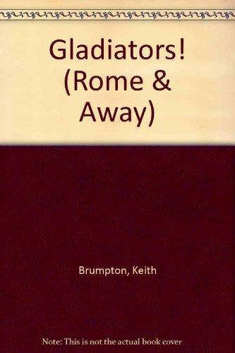 9781860399213: Gladiators! (Rome & Away)