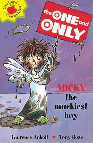 9781860399831: Micky the Muckiest Boy (The One & Only) (Orchard Crunchies)