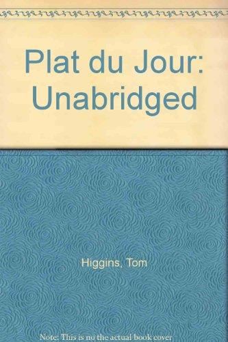 Plat du Jour: Unabridged (1860420400) by Tom Higgins