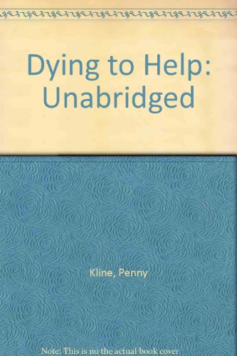 9781860425691: Dying to Help: Unabridged
