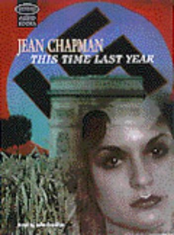 This Time Last Year: Unabridged (9781860427978) by Jean Chapman