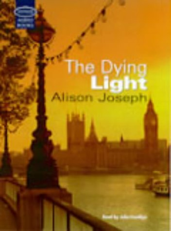 9781860428845: The Dying Light: Complete & Unabridged (Soundings)