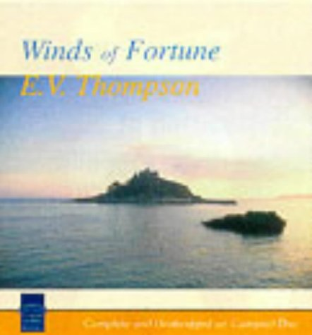 Winds of Fortune: Complete & Unabridged (Soundings) (9781860429453) by E. V. Thompson