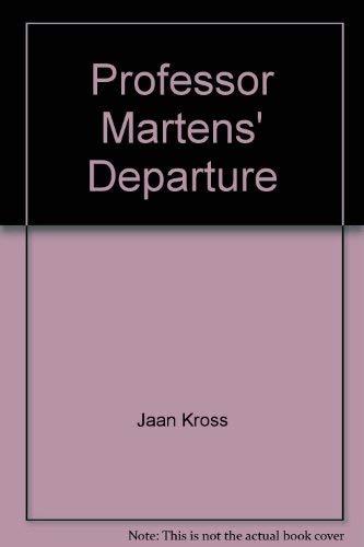 Professor Martens' Departure: Jaan Kross, Anselm