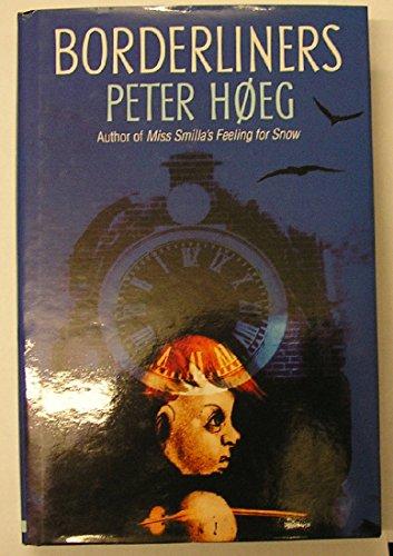 Borderliners: Peter Høeg