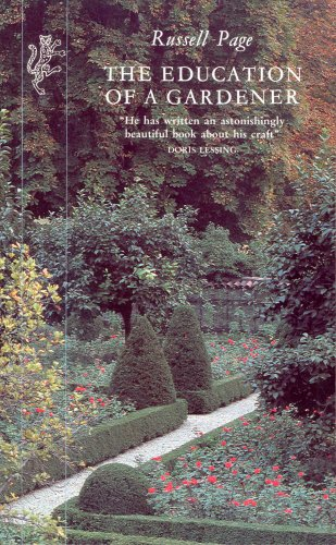 9781860460425: The Education of a Gardener