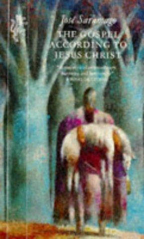The Gospel According to Jesus Christ: Jose Saramago