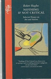 9781860460975: Nothing If Not Critical: Selected Essays on Art and Artists