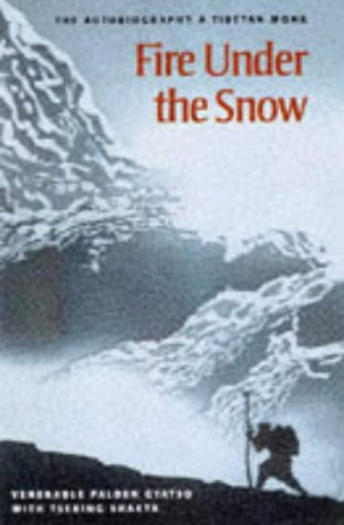 9781860461163: Fire Under the Snow: True Story of a Tibetan Monk