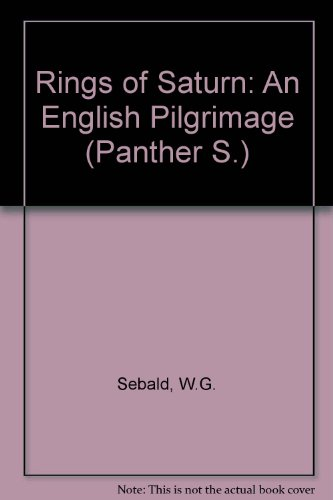 9781860462399: Rings of Saturn: An English Pilgrimage (Panther S.)