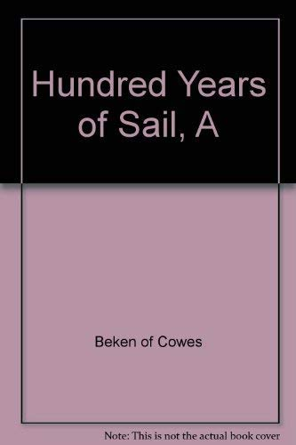 9781860462535: Hundred Years of Sail, A