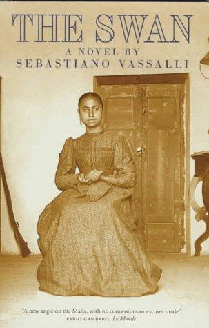 The Swan: A Novel: Vassalli, Sebastiano