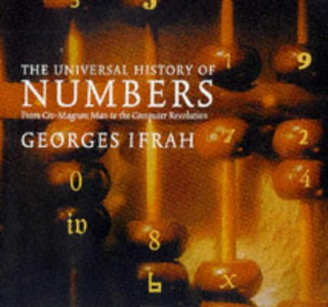 Universal History of Numbers. From prehistory to the invention of the computer