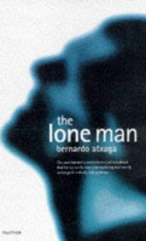 9781860463402: The Lone Man