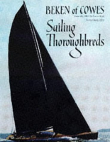Sailing Thoroughbreds Illustrated: Cowes, Beken of