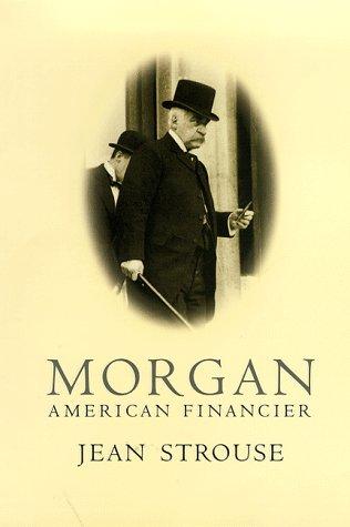 9781860463556: Morgan: American Financier