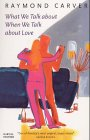 9781860465017: What We Talk About When We Talk About Love (Panther)
