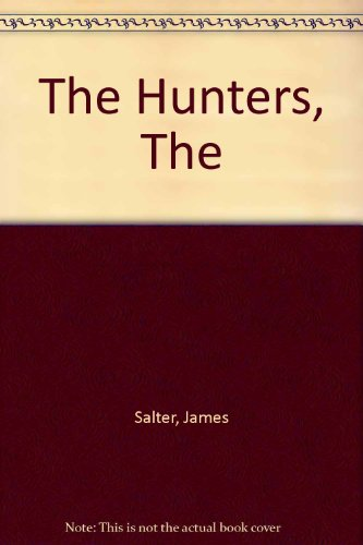 9781860465062: The Hunters, The