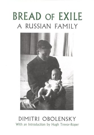 Bread of Exile: A Russian Family
