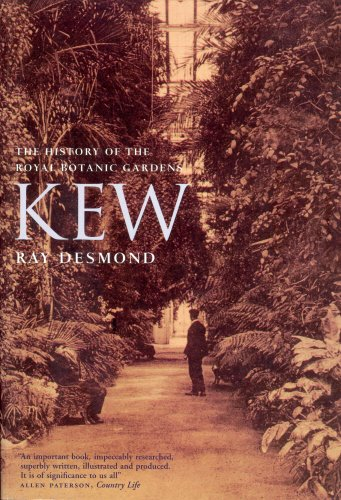 Kew: A History (1860465293) by Ray Desmond