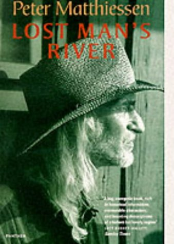 9781860465802: Lost Man's River (Panther)