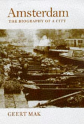 9781860465987: Amsterdam: A brief life of the city: The Brief Life of a City