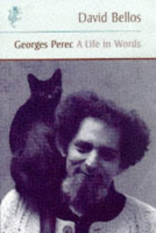 Georges Perec: A Life in Words: Bellos, David