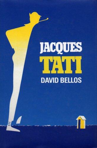 Jacques Tati: His Life and Art (1860466516) by Bellos, David