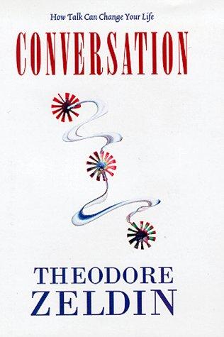Conversation (Hardback): Theodore Zeldin