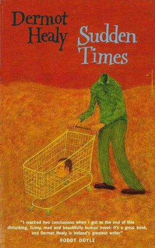 Sudden Times: Healy, Dermot