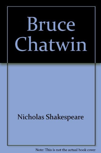 9781860467028: Bruce Chatwin
