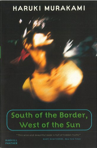 9781860467172: South Of The Border, West Of The Sun