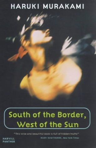 9781860467172: South Of The Border, West Of The Sun (Panther)