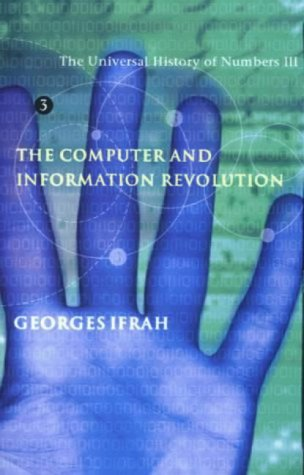 9781860467387: The Universal History of Numbers III: The Computer and the Information Revolution