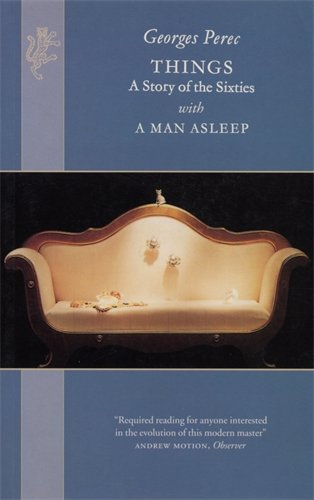 9781860467530: Things: A Story of the Sixties with a Man Asleep