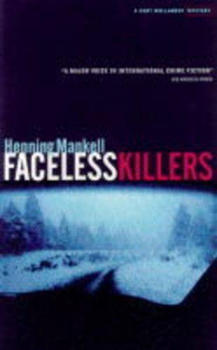 9781860467561: Faceless Killers (Kurt Wallender Mystery)