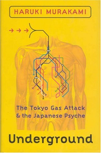 9781860467578: Underground: The Tokyo Gas Attack and the Japanese Psyche