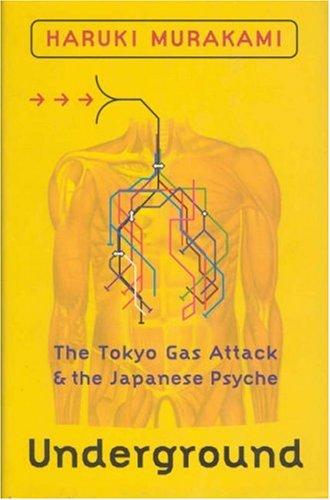 9781860467578: Underground: The Tokyo Gas Attack & the Japanese Psyche
