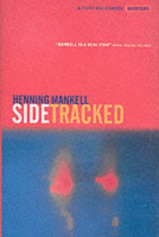 9781860467851: Sidetracked (Kurt Wallender Mystery)