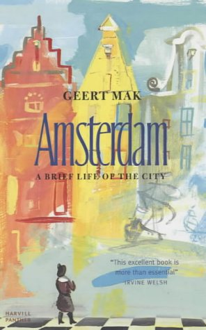 9781860467899: Amsterdam: A brief life of the city