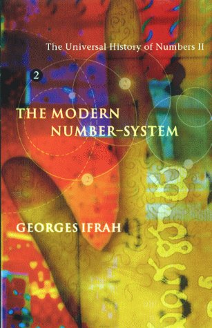 The Modern Number - System.: Ifrah, Georges
