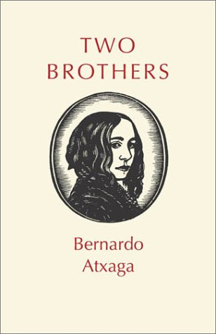 Two Brothers: Bernardo Atxaga