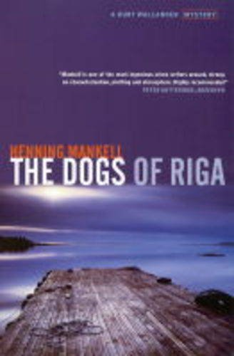 9781860468384: The Dogs of Riga (Kurt Wallender Mystery)