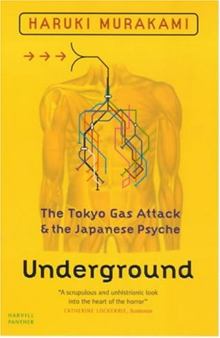 9781860468438: Underground - The Tokyo Gas Attack And The Japanese Psyche