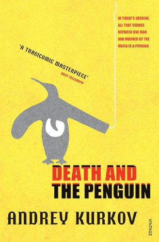 Death and the Penguin (Panther) (1860469450) by Andrey Kurkov