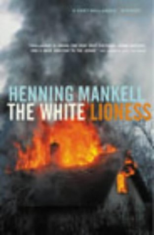 9781860469602: The White Lioness (Kurt Wallender Mystery)