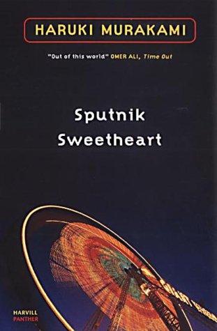 9781860469664: Sputnik Sweetheart