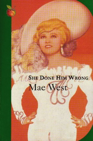 She Done Him Wrong (VMC): West, Mae