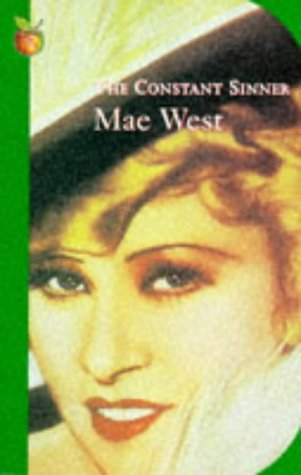 The Constant Sinner (Modern Classics, 400): Mae West